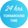 24 hrs turnaround time